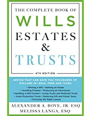 The Complete Book of Wills, Estates & Trusts (4th Edition): Advice That Can Save You Thousands of Dollars in Legal Fees and Taxes