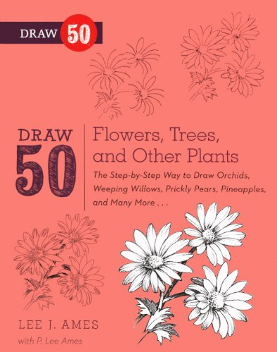 Download Draw 50 Flowers, Trees, And Other Plants (Turtleback School & Library Binding Edition) PDF