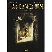 PANDEMONIUM T02 : LE TUNNEL