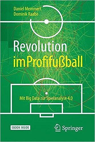 51f75ef345f4d1 Revolution im Profifußball  Mit Big Data zur Spielanalyse 4.0  Amazon.de   Daniel Memmert