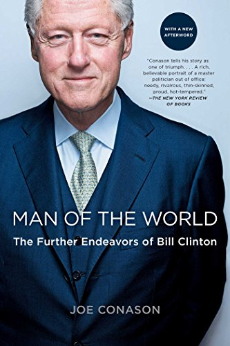 Man of the World: The Further Endeavors of Bill Clinton (Best Saxophone Player In The World)