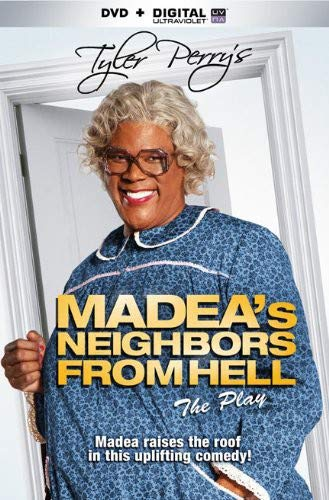 Tyler Perry's Madea's Neighbors From Hell (Play) [DVD + Digital]