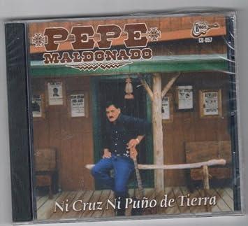 PEPE MALDONADO y SU CONJUNTO - NI CRUZ NI PUNO DE TIERRA By Pepe Maldonado - Amazon.com Music