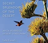 Secret Splendors of the Desert, Anza Borrego Desert State Park