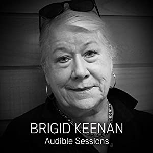 FREE: Audible Sessions with Brigid Keenan Rede