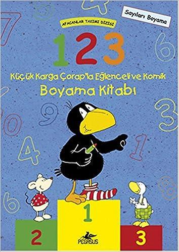 1 2 3 Kucuk Karga Corap La Eslenceli Ve Komik Boyama Kitabi Annet