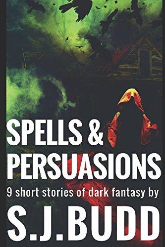 Spells & Persuasions - S.J.Budd