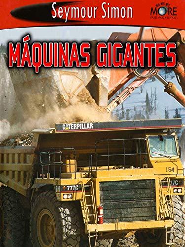 Máquinas gigantes (SeeMore Readers)