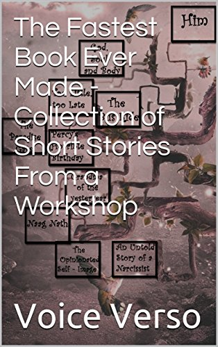 the-fastest-book-ever-made-collection-of-short-stories-from-a-workshop