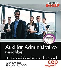 Auxiliar Administrativo Turno Libre Universidad Complutense De