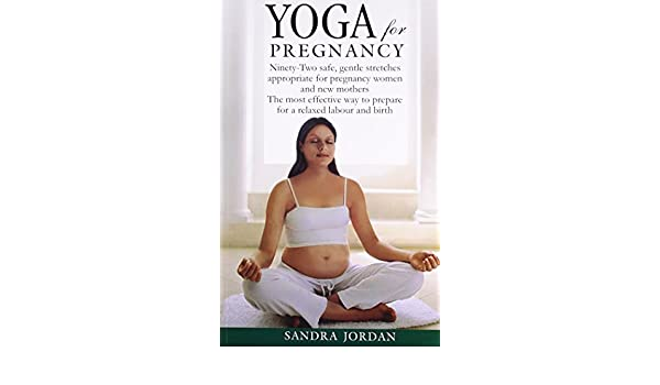 Yoga for Pregnancy: Amazon.es: Sandra Jordan: Libros en ...