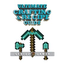 ULTIMATE CRAFTING & RECIPE GUIDE (Learn How to Craft & Build Amazing Things !!!!!)