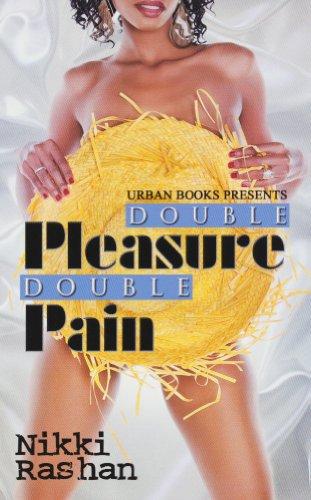 Double Pleasure, Double Pain (Urban Books)