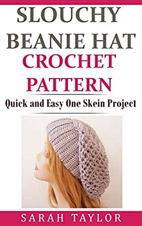 Slouchy Beanie Hat Crochet Pattern - Quick and Easy One Skein ... ea63c108165