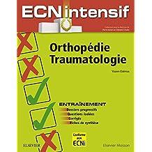 Orthopédie-Traumatologie: Dossiers progressifs et questions isolées corrigés (French Edition)