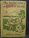 img - for The Radio Girls On Station Island, or, The Wireless From The Steam Yacht (Radio Girls Series) book / textbook / text book