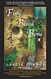img - for Fish, Blood and Bone book / textbook / text book