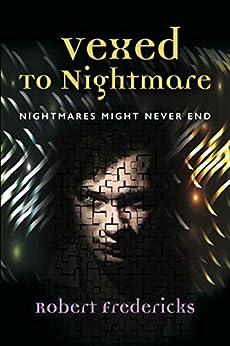Vexed to Nightmare by [Fredericks, Robert]
