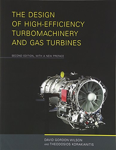 The Design of High-Efficiency Turbomachinery and Gas Turbines (MIT Press)