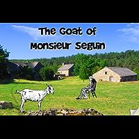 La chevre de Monsieur Seguin (Faraway Stories) (French Edition)