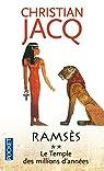 Ramsès, tome 2 : Le temple des millions d'années par Jacq