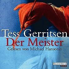 Der Meister (Maura Isles / Jane Rizzoli 2) Hörbuch von Tess Gerritsen Gesprochen von: Michael Hansonis
