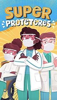 Superprotetores (Leia Para uma Criança)