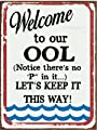 Welcome to Our OOL Decorative Metal Sign