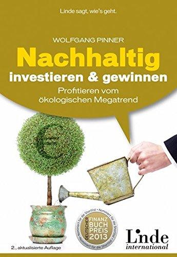 Nachhaltig investieren und gewinnen: Profitieren vom ökologischen Megatrend
