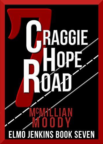 [D.o.w.n.l.o.a.d] 7 Craggie Hope Road (Elmo Jenkins - Book Seven)<br />[W.O.R.D]