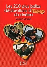 Petit Livre de - Les 200 plus belles répliques d'amour du cinéma par Vincent Mirabel