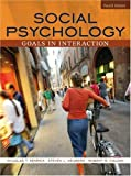 Social Psychology Goals in Interaction Fourth Edition