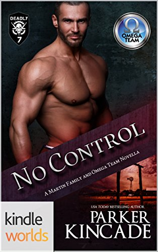 The Omega Team: No Control (Kindle Worlds Novella) (The Martin Family Book 3) by [Kincade, Parker]