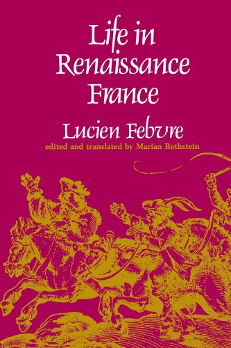 Life in Renaissance France