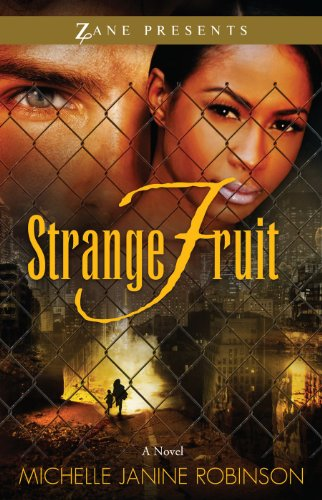 Book: Strange Fruit - A Novel (Zane Presents) by Michelle Janine Robinson