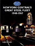 New York Centrals Great Steel Fleet 1948-1967