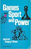 Games, Sport and Power 9780878555031