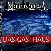 Das Gasthaus (N'amercaá - Geschichten aus der gnadenlosen Stadt 2) | Georg Bruckmann