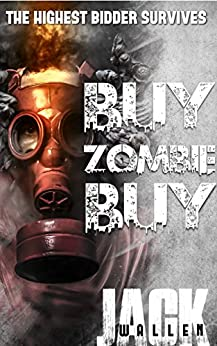 Buy Zombie Buy (I Zombie Book 7) by [Wallen, Jack]