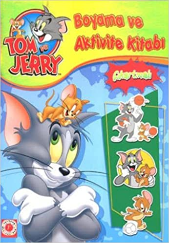 Tom Ve Jerry Boyama Ve Aktivite Kitabi 9786051425368 Books Amazonca