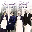 Servants' Hall: A Real Life Upstairs, Downstairs Romance Hörbuch von Margaret Powell Gesprochen von: Susan Lyons