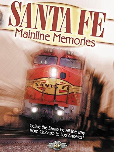 (Santa Fe Mainline Memories)