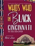Who's Who in Black Cincinnati, C. Sunny Martin, 0963457985
