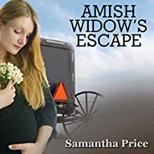 Amish Widows Escape Audiobook by Samantha Price Narrated by Heather Henderson