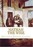Nathan the Wise, Gotthold Ephraim Lessing, 1449982441