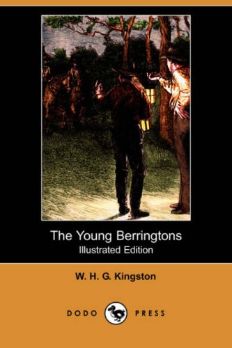 Download The Young Berringtons (Illustrated Edition) (Dodo Press) pdf