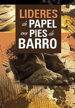 Líderes De Papel (Spanish Edition) - Kindle edition by Dr. Serafín