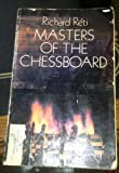 Masters of the Chessboard, Richard Reti, 0486233847