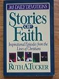 Stories of the Faith, Ruth A. Tucker, 0310516218