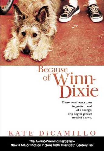 Because of Winn-Dixie (Movie Tie-In) [Because of Winn-Dixie] Kate DiCamillo (Author)